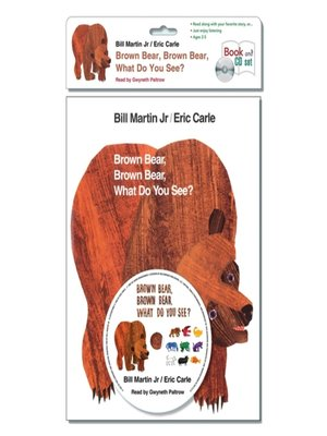 cover image of Brown Bear, Brown Bear, What Do You See?