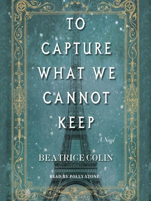 cover image of To Capture What We Cannot Keep