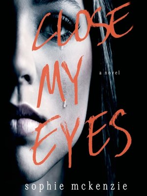 cover image of Close My Eyes