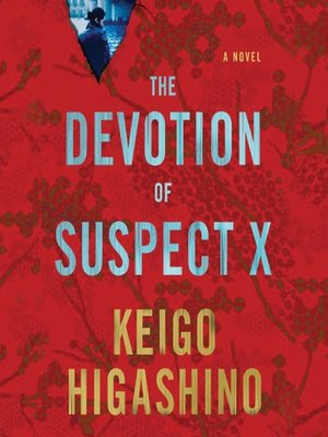 cover image of The Devotion of Suspect X