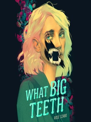 cover image of What Big Teeth