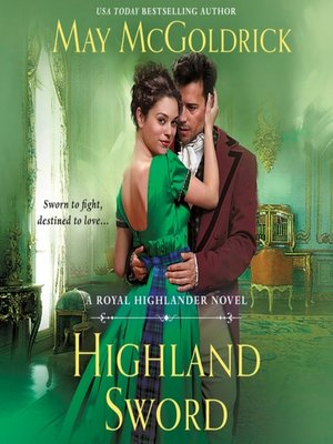 cover image of Highland Sword--A Royal Highlander Novel