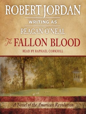 cover image of The Fallon Blood--A Novel of the American Revolution