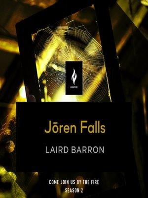 cover image of Joren Falls: A Short Horror Story