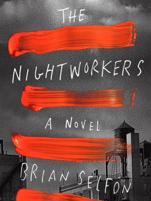 cover image of The Nightworkers