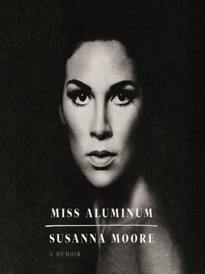 cover image of Miss Aluminum