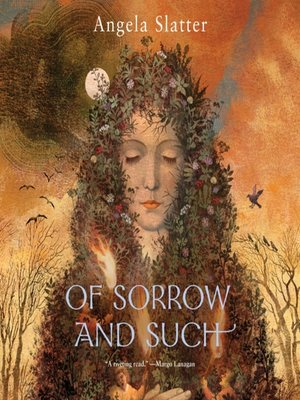 cover image of Of Sorrow and Such