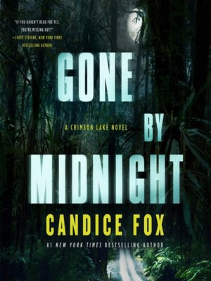 cover image of Gone by Midnight--A Crimson Lake Novel