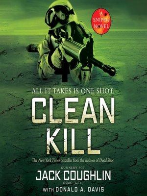 Sgt jack coughlin overdrive rakuten overdrive ebooks clean kill sniper series book 3 fandeluxe Gallery