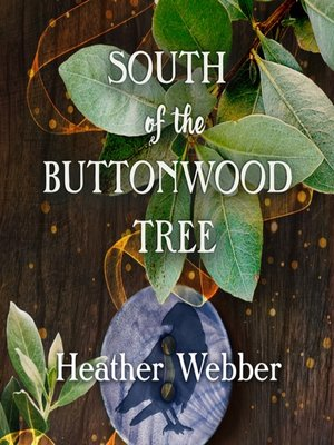 cover image of South of the Buttonwood Tree