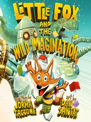 cover image of Little Fox and the Wild Imagination