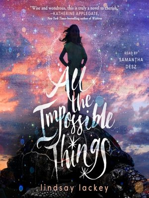 cover image of All the Impossible Things