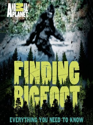 cover image of Finding Bigfoot