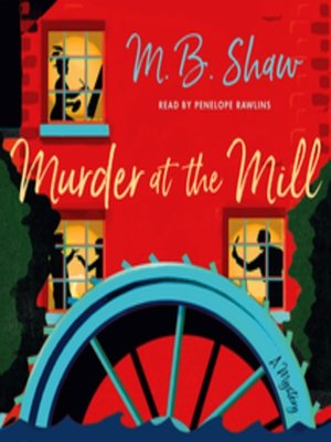 cover image of Murder at the Mill--A Mystery