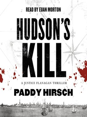 cover image of Hudson's Kill--A Justice Flanagan Thriller