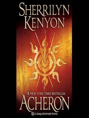 Acheron By Sherrilyn Kenyon Overdrive Rakuten Overdrive Ebooks