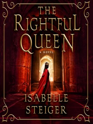 cover image of The Rightful Queen--A Novel