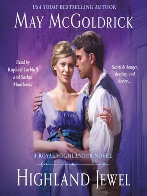 cover image of Highland Jewel--A Royal Highlander Novel