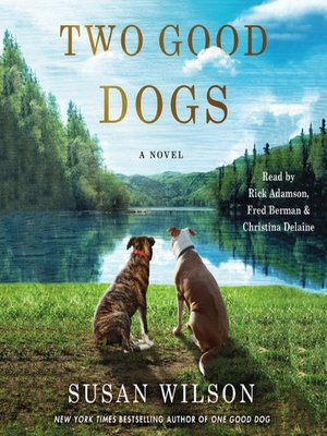 cover image of Two Good Dogs