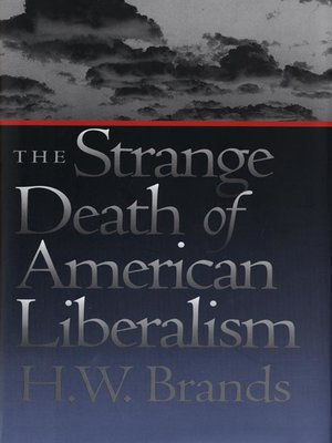 cover image of The Strange Death of American Liberalism