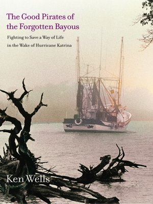 cover image of Good Pirates of the Forgotten Bayous