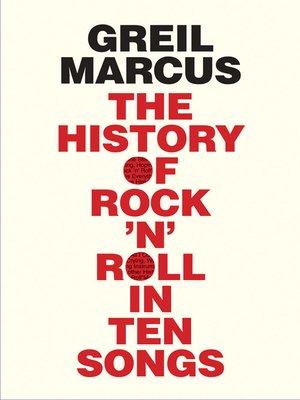 cover image of History of Rock 'n' Roll in Ten Songs