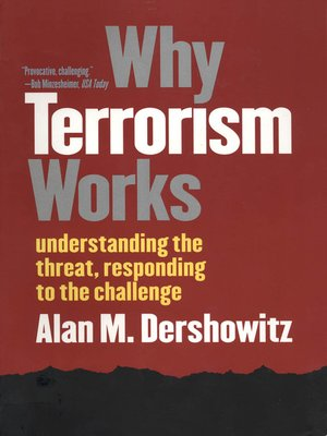 cover image of Why Terrorism Works