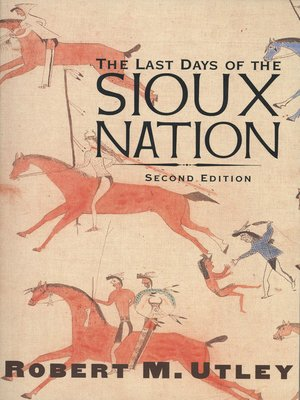 cover image of The Last Days of the Sioux Nation