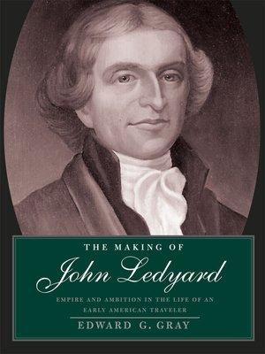 cover image of The Making of John Ledyard