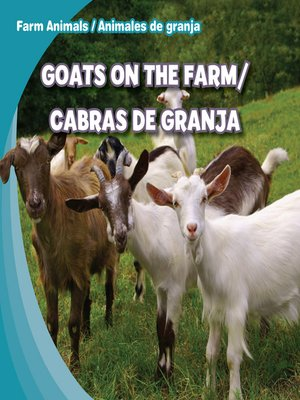 cover image of Goats on the Farm / Cabras de granja