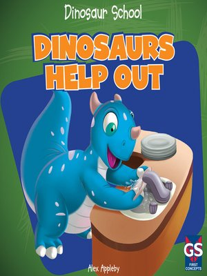 cover image of Dinosaurs Help Out