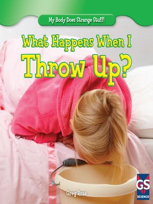 cover image of What Happens When I Throw Up?