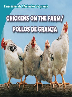 cover image of Chickens on the Farm / Pollos de granja