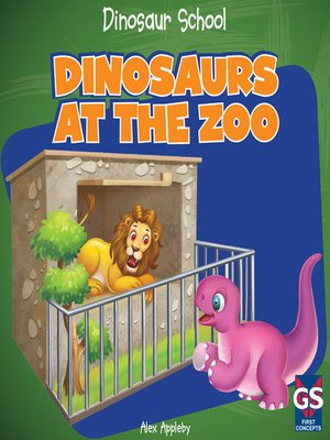 cover image of Dinosaurs at the Zoo