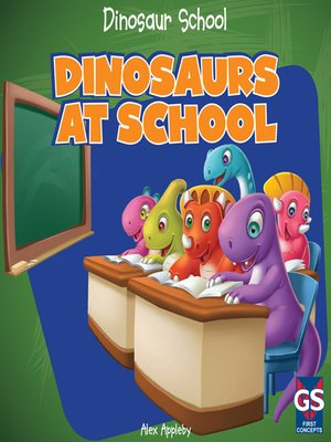 cover image of Dinosaurs at School