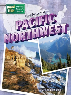 cover image of Let's Explore the Pacific Northwest
