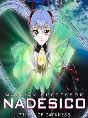 cover image of Martian Successor Nadesico: Prince of Darkness, Season 2, Episode 3