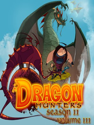 cover image of Dragon Hunters, Season 2, Volume 3, Episode 3