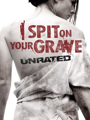 cover image of I Spit on Your Grave (2010)