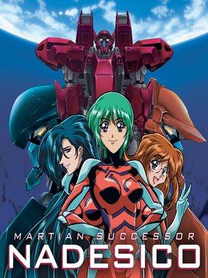 cover image of Martian Successor Nadesico, Season 1, Episode 24