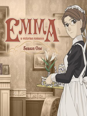 cover image of Emma: A Victorian Romance, Season 1, Episode 1