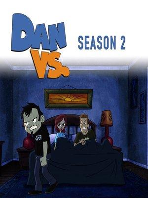 Dan Vs Season 2 Episode 4 By Brian Sheesley Overdrive Rakuten