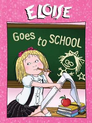 cover image of Eloise Goes to School