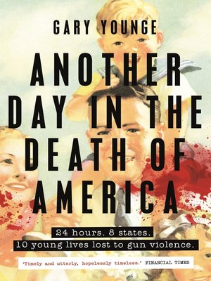 cover image of Another Day in the Death of America