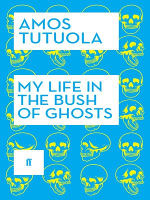 cover image of My Life in the Bush of Ghosts