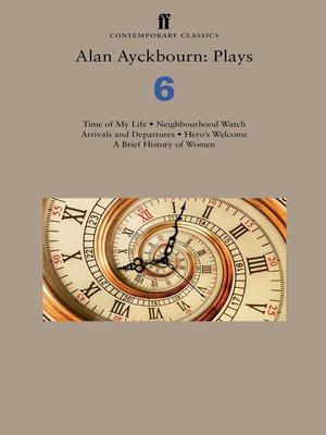 cover image of Alan Ayckbourn, Plays 6