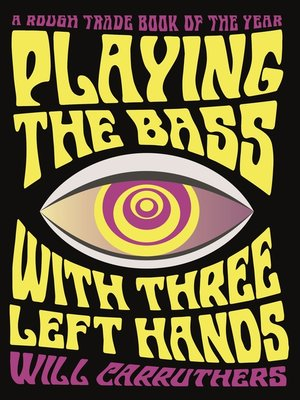 cover image of Playing the Bass with Three Left Hands