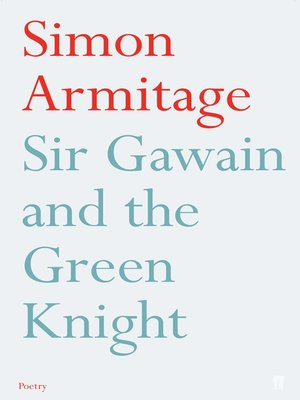 Sir gawain and the green knight by simon armitage overdrive sir gawain and the green knight simon armitage fandeluxe Images