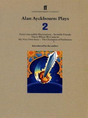 cover image of Alan Ayckbourn Plays 2