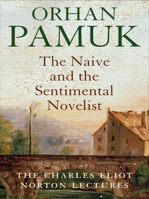 cover image of The Naive and the Sentimental Novelist
